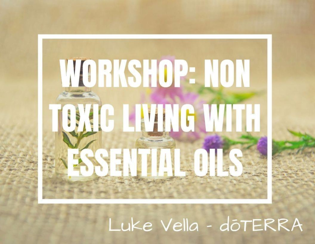 workshop: non toxic living with essential oils banner
